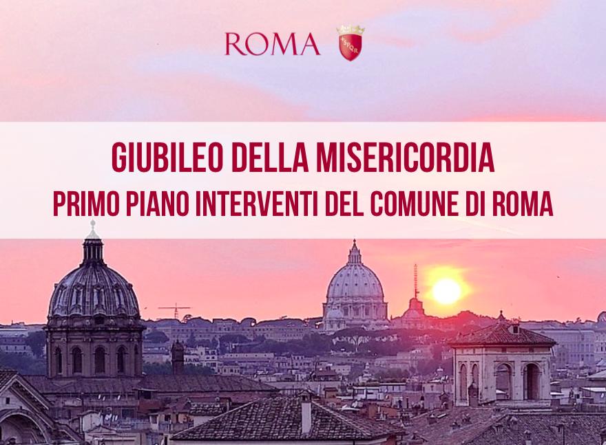 Giubileo della Misericordia - L'immagine è la copertina del documento reso pubblico sul sito ufficiale del Comune di Roma, con l'elenco dei primi interventi previsti e i costi dei lavori